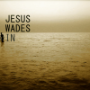 Jesus Wades In - primary image